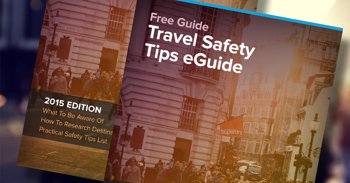 Travel Safety Tips You Should Know